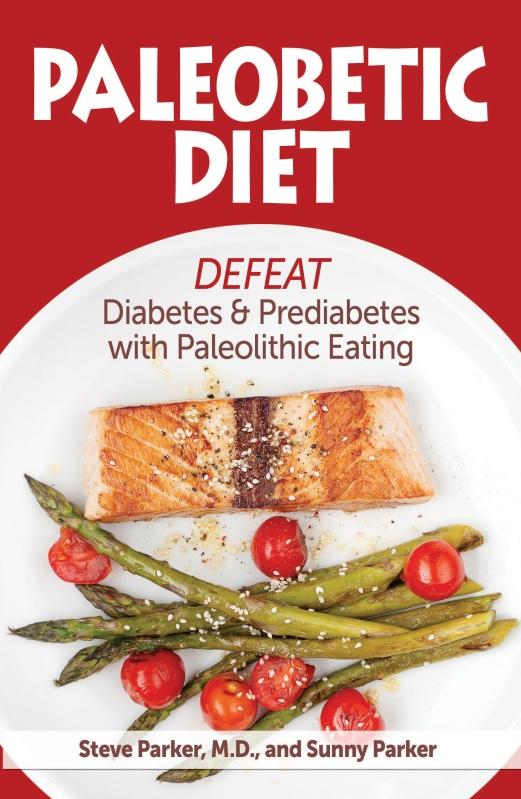 front cover of Paleobetic Diet